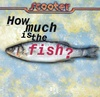how_much_is_the_fish_s100