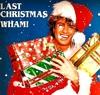 wham-last-christmas-s