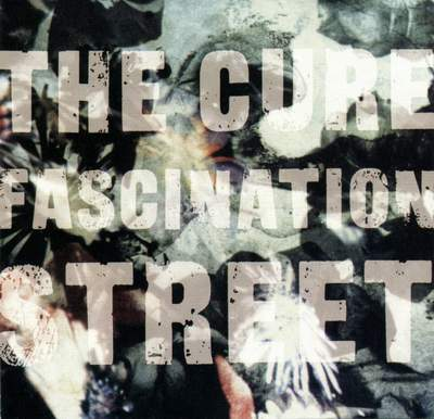 the_cure_Fascination_Street