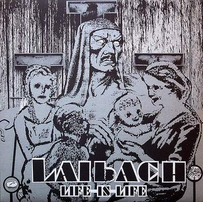Live_is_Life_Laibach_01